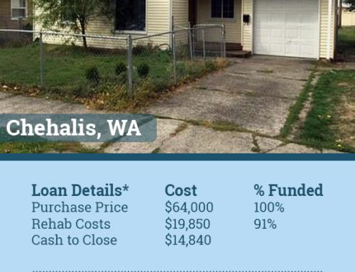 Chehalis Washington Fix and Flip Funded